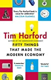 #2: Fifty Things that Made the Modern Economy