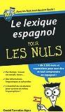 Le lexique espagnol Pour les Nuls (French Edition)