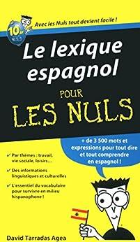 Le lexique espagnol Pour les Nuls par [AGEA, DAVID TARRADAS]