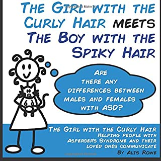 The Girl with the Curly Hair Meets The Boy with the Spiky Hair: ASD in females vs males