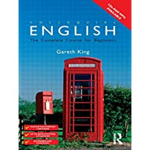 Colloquial English: A Course for Non-Native Speakers: A Complete English Language Course (Colloquial Series)