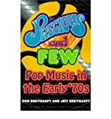 [(Precious and Few: Pop Music of the Early Seventies)] [Author: Don Breithaupt] published on (October, 1996)
