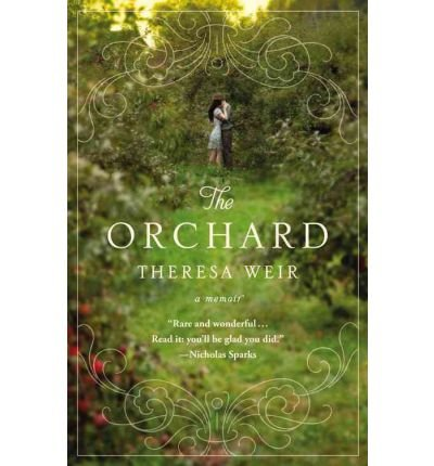 [(The Orchard )] [Author: Theresa Weir] [Sep-2012]