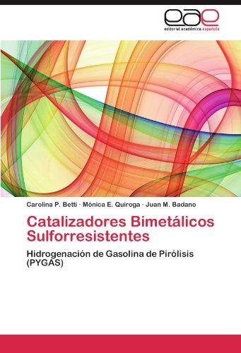Catalizadores Bimetalicos Sulforresistentes