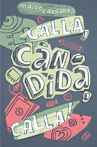 Calla, Càndida, calla! (Gran Angular) por Maite Carranza