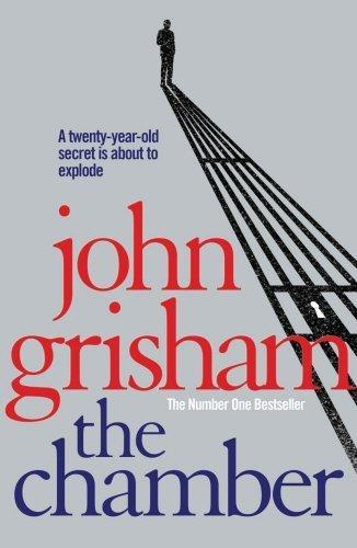The Chamber by John Grisham (2007-08-05)