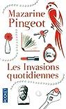 Les invasions quotidiennes par Pingeot