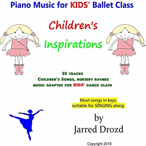 Piano Music for Kids' Ballet C...