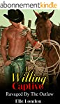 A Willing Captive: Ravaged By The Out...