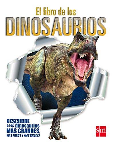El  libro de los dinosaurios (Enciclopedias) por Varios Autores