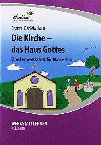 Die Kirche – das Haus Gottes (PR): Grundschule, Religion, Klasse 3-4
