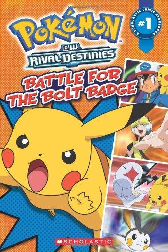 Battle for the Bolt Badge: BW Rival Destinies (Pokemon Comic Readers)