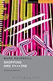 Shopping and F***ing (Methuen Student Editions)