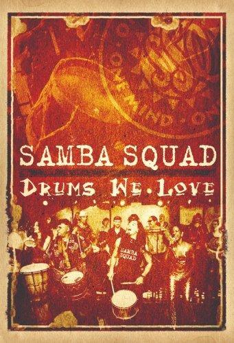 Samba Squad - Drums We Love