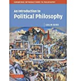 [( An Introduction to Political Philosophy )] [by: Colin Bird] [Feb-2007]