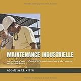 MAINTENANCE INDUSTRIELLE: Une méthode d'audit et d'évaluation de la maintenance industrielle combinée avec la loi de Pareto