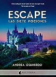 Escape: Las siete pociones (Literatura Mágica)