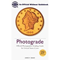Photograde: Official Photographic Grading Guide for United States Coins by Golden Books