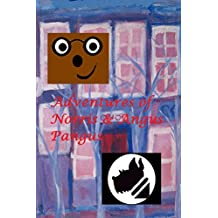 The Adventures of Norris and The Great Cases of Angus Pangus Dog Detective (English Edition)