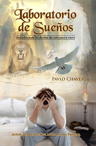 Laboratorio De Sueños por Pavlo Chaves iLLanes