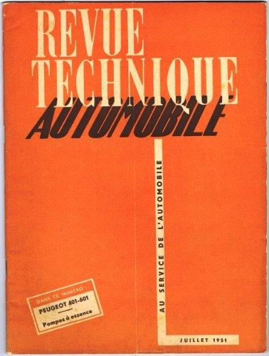 Revue Technique Automobile n° 63. Etude mensuelle : Peugeot types 401 et 601. Juillet 1951. Revue brochée. Pliure au milieu. (Automobile, revue technique) par REVUE TECHNIQUE AUTOMOBILE N° 63