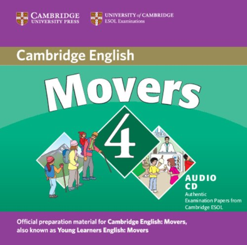 Cambridge Young Learners English Tests Movers 4 Audio CD: Examination Papers from the University of Cambridge ESOL Examinations: Level 4