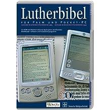 Lutherbibel für Palm und Pocket-PC. 1 CD-ROM: Ausgabe in alter Rechtschreibung 1984 und in neuer Rechtschreibung 1999. Mit Bibelreader