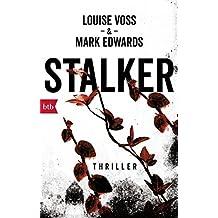 Stalker: Thriller