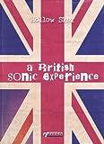 A British Sonic Experience: Eine Reise durch das Mutterland des Pop