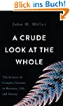 A Crude Look at the Whole: The Scienc...