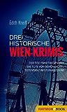 Drei historische Wien-Krimis: Der Tod fährt Riesenrad | Die Tote von Schönbrunn | Totentanz im Stephansdom (Bundle)