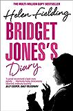 Bridget Jones's Diary: Picador Classic (Bridget Jones series Book 1)