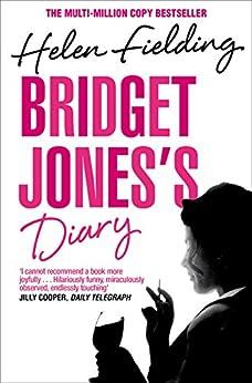 Bridget Jones's Diary: Picador Classic (Bridget Jones series) von [Fielding, Helen]