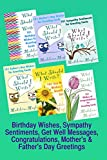 Birthday Wishes, Sympathy Sentiments, Get Well Messages, Congratulations, Mother's and Father's Day Greetings (What Should I Write On This Card?) (English Edition)