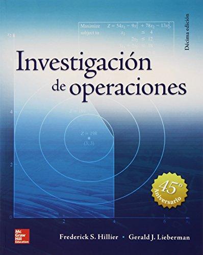 INVESTIGACION DE OPERACIONES por Frederick Hillier