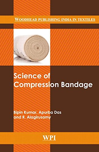 Science of Compression Bandages (Woodhead Publishing India in Textiles)
