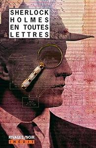 Sherlock Holmes en toutes lettres par Frédéric Brument