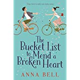 The Bucket List to Mend a Broken Heart: The laugh-out-loud love story of year!