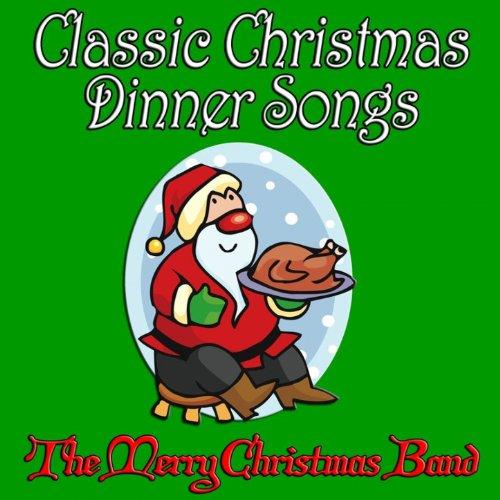 nner Songs [Clean] (Classic Christmas Dinner)