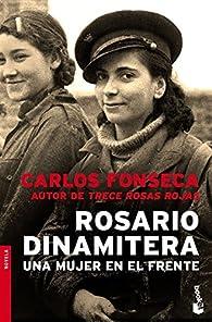 Rosario Dinamitera par Carlos Fonseca