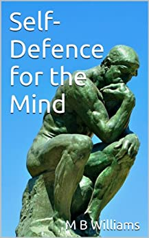 Self-Defence for the Mind by [Williams, M B]