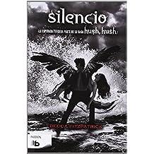 Silencio (B DE BOLSILLO)