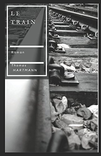 Le Train par Thomas HARTMANN