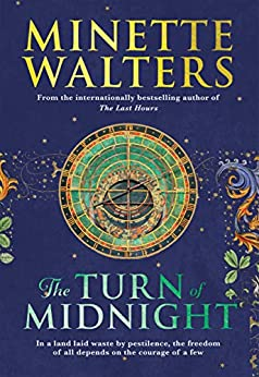 The Turn of Midnight: The much anticipated second instalment to the bestselling novel The Last Hours (English Edition) van [Walters, Minette]