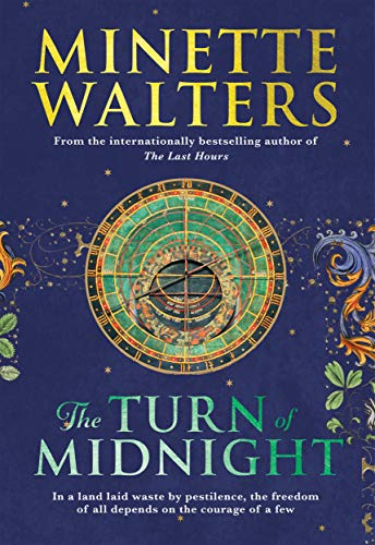 The Turn of Midnight: The much anticipated second instalment to the bestselling novel The Last Hours by [Walters, Minette]