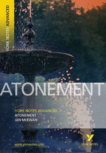 Atonement: York Notes Advanced by Ian McEwan (2006-09-14)