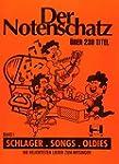 Der Notenschatz - Songs Schlager Oldi...