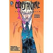 Constantine: The Hellblazer (2015-2016) Vol. 1: Going Down