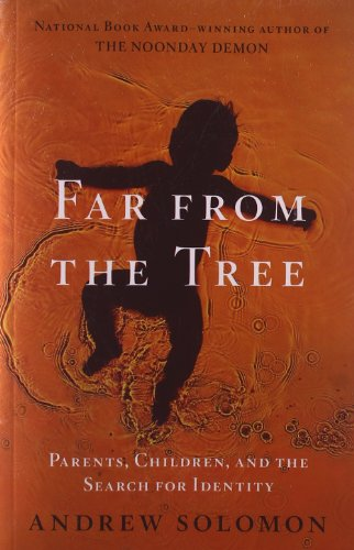 Far From the Tree: Parents. Children and the Search for Identity(Chinese Edition)