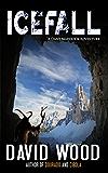 Icefall- A Dane Maddock Adventure (Dane Maddock Adventures Book 4)